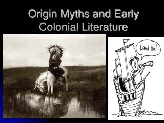 Origin Myths and Early Colonial Literature