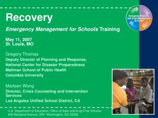 Recovery Emergency Management for Schools  Training May 11, 2007 St. Louis, MO