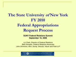 The State University of New York FY 2010 Federal Appropriations  Request Process