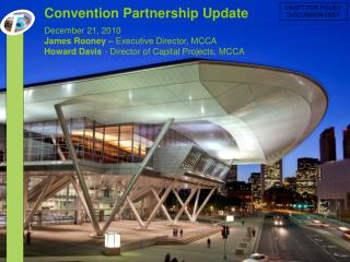 Convention Partnership Update