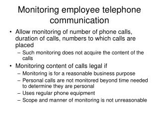 Monitoring employee telephone communication