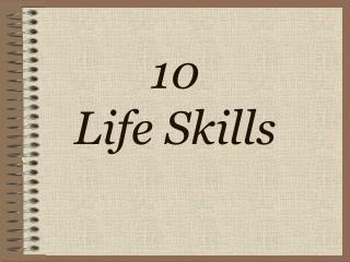 10 Life Skills