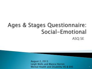 Ages & Stages Questionnaire:  Social-Emotional