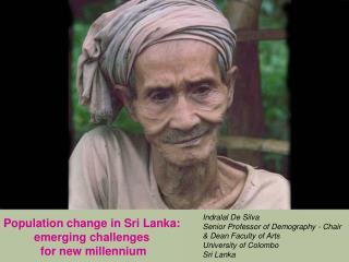 Population change in Sri Lanka:  emerging challenges  for new millennium