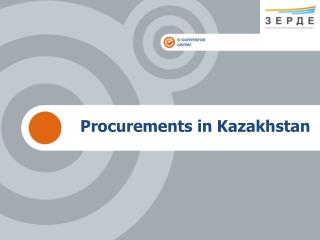 Procurements in Kazakhstan