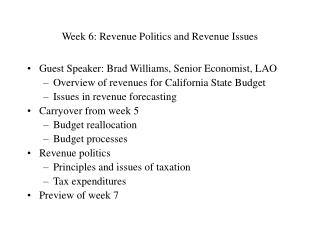 Week 6: Revenue Politics and Revenue Issues