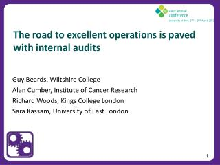 The road to excellent operations is paved with internal audits