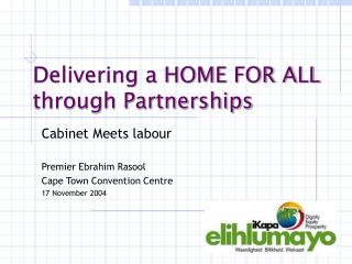 Delivering a HOME FOR ALL through Partnerships