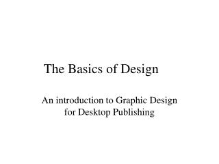The Basics of Design