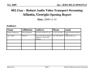 802.11aa – Robust Audio Video Transport Streaming  Atlanta, Georgia Opening Report