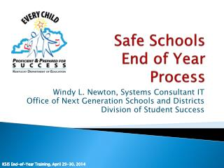 Safe Schools End of Year Process
