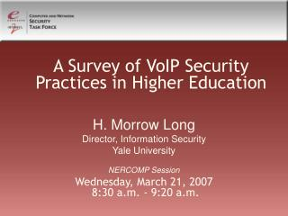 A Survey of VoIP Security Practices in Higher Education