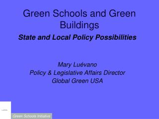 Green Schools and Green Buildings