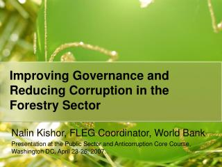 Improving Governance and Reducing Corruption in the Forestry Sector