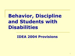 Behavior, Discipline and Students with Disabilities