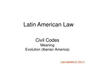Civil Codes Meaning  Evolution (Iberian America)