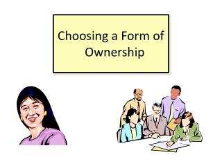 Choosing a Form of Ownership