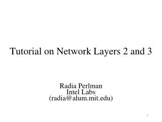 Tutorial on Network Layers 2 and 3