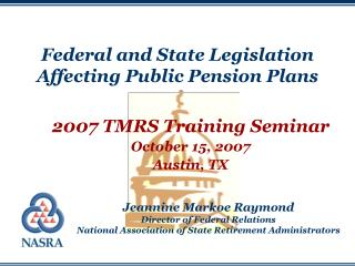 Federal and State Legislation Affecting Public Pension Plans