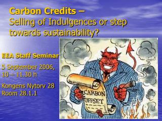 Carbon Credits –  Selling of Indulgences or step towards sustainability?
