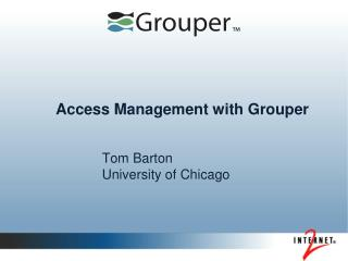 Access Management with Grouper