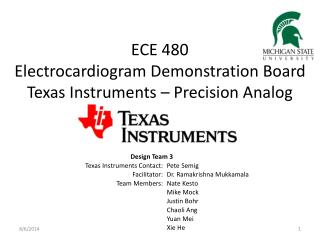 ECE 480 Electrocardiogram Demonstration Board Texas Instruments – Precision Analog