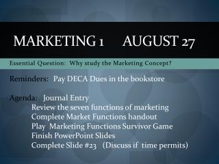 Marketing 1	August 27