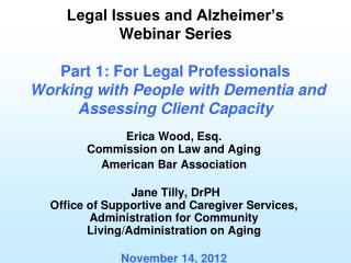 Erica Wood, Esq. Commission on Law and Aging American Bar Association