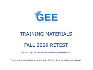 TRAINING MATERIALS  FALL 2009 RETEST