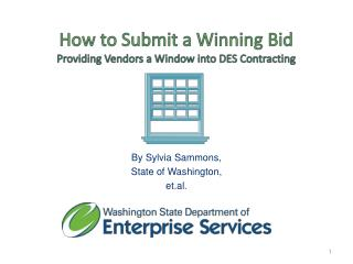 How to Submit a Winning Bid Providing Vendors a Window into DES Contracting