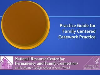 Practice Guide for Family Centered Casework Practice