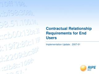 Contractual Relationship Requirements for End Users