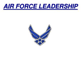 AIR FORCE LEADERSHIP