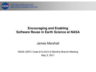 Encouraging and Enabling Software Reuse in Earth Science at NASA