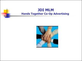 JDI MLM Hands Together Co-Op Advertising