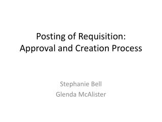 Posting of Requisition: Approval and Creation Process