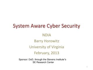 System Aware Cyber Security
