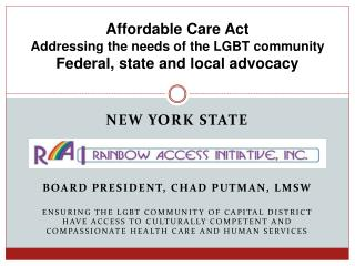 Affordable Care Act Addressing the needs of the LGBT community Federal, state and local advocacy