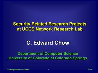 Security Related Research Projects  at UCCS Network Research Lab