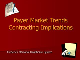 Payer Market Trends  Contracting Implications