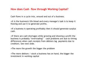 How does Cash  flow through Working Capital?