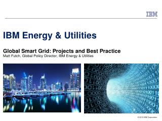 Smarter Energy and Utilities