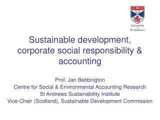 Sustainable development, corporate social responsibility & accounting