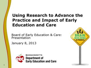 Using Research to Advance the Practice and Impact of Early Education and Care