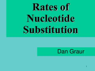 Rates of Nucleotide Substitution