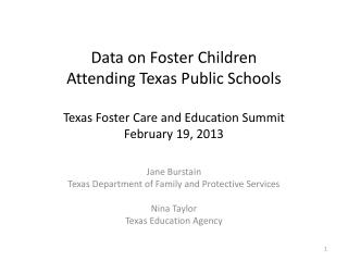 Jane  Burstain Texas Department of Family and Protective Services Nina Taylor