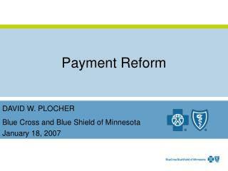 Payment Reform