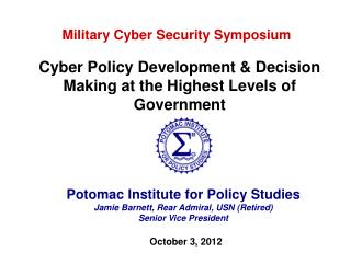 Potomac Institute for Policy Studies Jamie Barnett, Rear Admiral, USN (Retired)