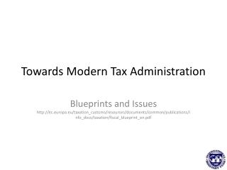 Towards Modern Tax Administration