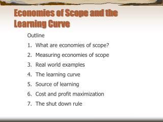 Economies of Scope and the Learning Curve